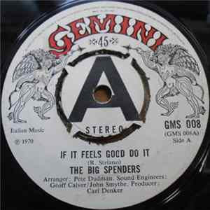The Big Spenders - If It Feels Good Do It FLAC