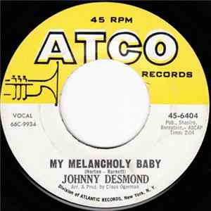 Johnny Desmond - My Melancholy Baby / The Common Touch FLAC