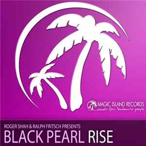 Roger Shah & Ralph Fritsch Presents Black Pearl - Rise FLAC