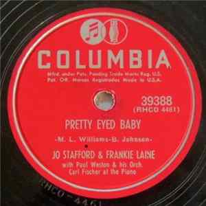 Jo Stafford & Frankie Laine With Paul Weston And His Orchestra - Pretty Eyed Baby / That's The One For Me FLAC