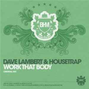 Dave Lambert & Housetrap - Work That Body FLAC