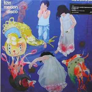 Low Motion Disco - Things Are Gonna Get Easier FLAC