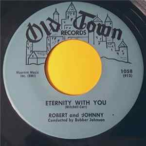 Robert & Johnny - I'm Truly Truly Yours / Eternity With You FLAC