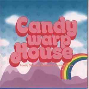Various - Candy Warp House Candy Stripper Selected Paratone Traxx FLAC