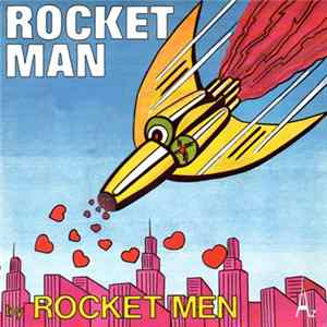 Rocket Men - Rocket Man FLAC