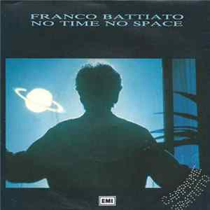Franco Battiato - No Time No Space FLAC