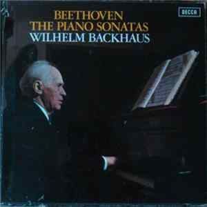 Beethoven, Wilhelm Backhaus - The Piano Sonatas FLAC