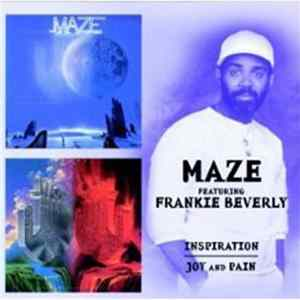 Maze Featuring Frankie Beverly - Inspiration / Joy And Pain FLAC