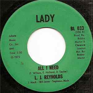 L. J. Reynolds - All I Need / Cookin' With Nixon FLAC