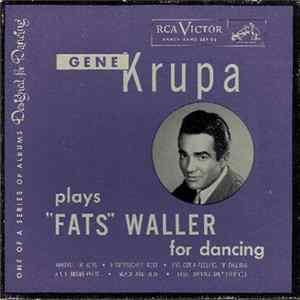 "Gene Krupa And His Orchestra - Gene Krupa Plays ""Fats"" Waller For Dancing FLAC"