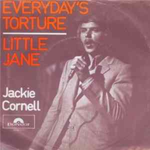 Jackie Cornell - Everyday's Torture / Little Jane FLAC