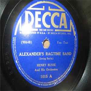 Henry Busse And His Orchestra - Alexander's Ragtime Band / My Melancholy Baby FLAC