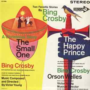 Bing Crosby, Orson Welles - Two Favorite Stories: The Small One / The Happy Prince FLAC