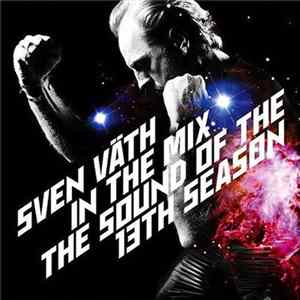 Sven Väth - In The Mix - The Sound Of The 13th Season FLAC